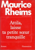 """Couverture du livre : """"Attila, laisse ta petite soeur tranquille"""""""