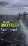 """Couverture du livre : """"Vert cruel"""""""