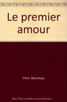 """Couverture du livre : """"Le premier amour"""""""