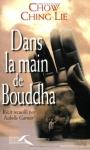 """Couverture du livre : """"Dans la main de Bouddha"""""""