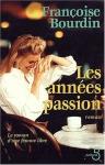 """Couverture du livre : """"Les années passion"""""""