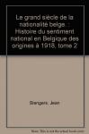 """Couverture du livre : """"Le grand siècle de la nationalité belge"""""""