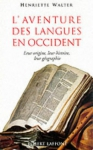 """Couverture du livre : """"L'aventure des langues en Occident"""""""