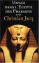 """Couverture du livre : """"Voyage dans l'Egypte des pharaons avec Christian Jacq"""""""