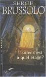 """Couverture du livre : """"L'enfer, c'est à quel étage ?"""""""