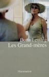 """Couverture du livre : """"Les grand-mères"""""""