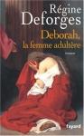 """Couverture du livre : """"Deborah, la femme adultère"""""""