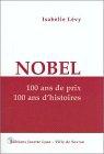 """Couverture du livre : """"Nobel : 100 ans de prix, 100 ans d'histoires"""""""
