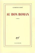 """Couverture du livre : """"Au bon roman"""""""