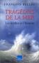 """Couverture du livre : """"Tragédies de la mer"""""""
