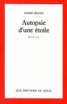 """Couverture du livre : """"Autopsie d'une étoile"""""""