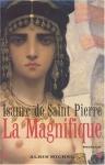 """Couverture du livre : """"La Magnifique"""""""