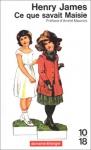 """Couverture du livre : """"Ce que savait Maisie"""""""