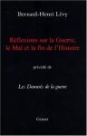 """Couverture du livre : """"Réflexions sur la Guerre, le Mal et la fin de l'Histoire"""""""