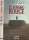 """Couverture du livre : """"Le sorgho rouge"""""""
