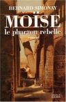 """Couverture du livre : """"Moïse, le pharaon rebelle"""""""