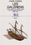"""Couverture du livre : """"Les galériens"""""""