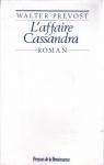 """Couverture du livre : """"L'affaire Cassandra"""""""