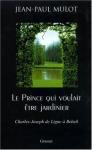 """Couverture du livre : """"Le prince qui voulait être jardinier"""""""