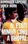 """Couverture du livre : """"Il était minuit cinq à Bhopal"""""""