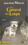 """Couverture du livre : """"Le carnaval des loups"""""""