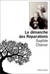 """Couverture du livre : """"Le dimanche des réparations"""""""