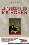 """Couverture du livre : """"Chasseurs de microbes"""""""