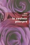 """Couverture du livre : """"La couleur pourpre"""""""