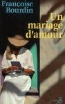 """Couverture du livre : """"Un mariage d'amour"""""""