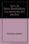 """Couverture du livre : """"La Saint-Barthélemy"""""""