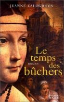 """Couverture du livre : """"Le temps des bûchers"""""""