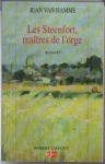 """Couverture du livre : """"Les Steenfort, maîtres de l'orge"""""""