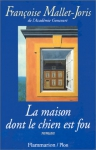 """Couverture du livre : """"La maison dont le chien est fou"""""""