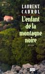 """Couverture du livre : """"L'enfant de la montagne noire"""""""
