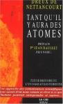 """Couverture du livre : """"Tant qu'il y aura des atomes"""""""