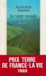 """Couverture du livre : """"Le vaste monde"""""""