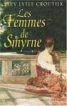 """Couverture du livre : """"Les femmes de Smyrne"""""""