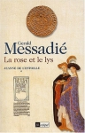 """Couverture du livre : """"La rose et le lys"""""""