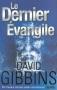 """Couverture du livre : """"Le dernier évangile"""""""