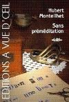 """Couverture du livre : """"Sans préméditation"""""""