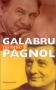 """Couverture du livre : """"Galabru raconte Pagnol"""""""