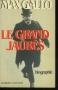 """Couverture du livre : """"Le grand Jaurès"""""""