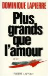 """Couverture du livre : """"Plus grands que l'amour"""""""