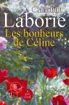 """Couverture du livre : """"Les bonheurs de Céline"""""""