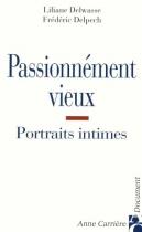 """Couverture du livre : """"Passionnément vieux"""""""