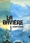"""Couverture du livre : """"La Bavière"""""""