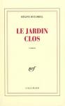 """Couverture du livre : """"Jardin clos"""""""