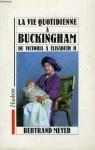 """Couverture du livre : """"La vie quotidienne à Buckingham de Victoria à Elisabeth II"""""""