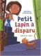 """Couverture du livre : """"Petit Lapin a disparu"""""""