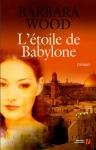 """Couverture du livre : """"L'étoile de Babylone"""""""
